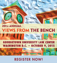 20th Annual Views from the Bench - 10/09/15 - Washington, D.C.