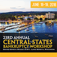 23rd Annual Central States Bankruptcy Workshop