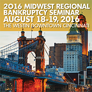2016 Midwest Regional Bankruptcy Seminar